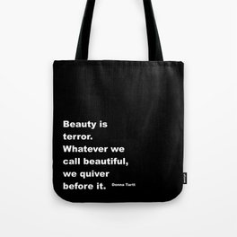 Beauty is Terror Quote Tote Bag