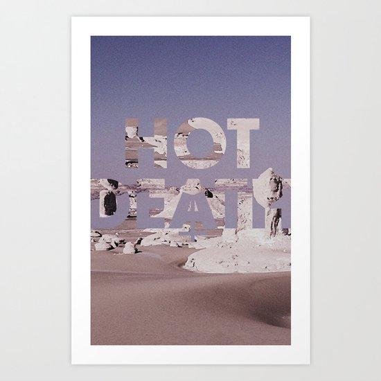 HOT DEATH Art Print
