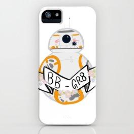 BB-Gr8 iPhone Case