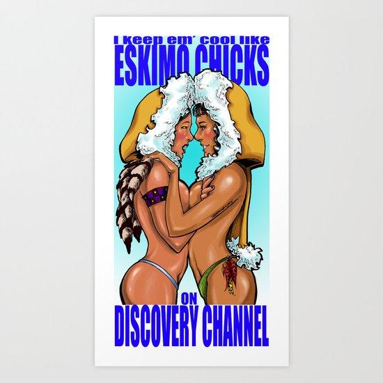 Eskimo chicks Art Print