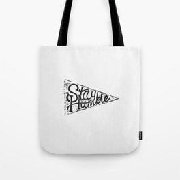 Stay Humble - White Tote Bag