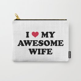 I Love My Wife Quote Carry-All Pouch