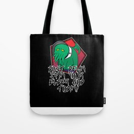 Don't Delay Spay Your Elder God Today! Tote Bag