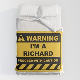 Funny Human Warning Label / Sign I'M A RICHARD Sayings Sarcasm Humor Quotes Comforters