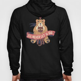 Ill Never Let You Go Bear Love Cat Hoody
