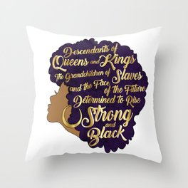 Black Girl Magic - Descendants of Queens and Kings Determined To Rise Faux Gold Afro Woman Throw Pillow