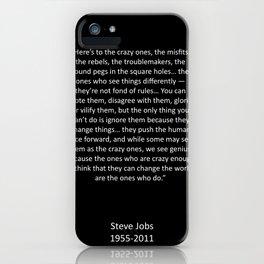 Crazy Ones  iPhone Case