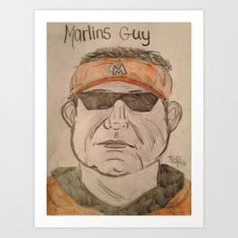 Marlins Guy Art Print