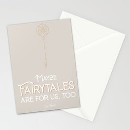 Maybe Fairytales Are For Us Too - Jess Novak - romantic lyric print  Stationery Cards