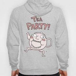 TEA PARTY! Hoody