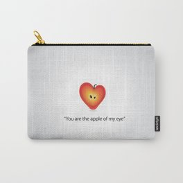 """Your the apple of my eye""  Carry-All Pouch"