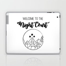 Welcome to the Night Court   Acomaf Laptop & iPad Skin