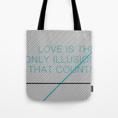 Love Is The Only Illusion Tote Bag