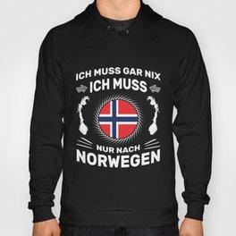Spruch Ich muss gar nix Ich muss nur nach Norwegen Hoody