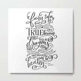 Fairy Tales are True Metal Print