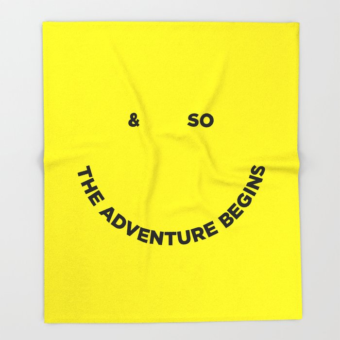 & So the Adventure Begins Throw Blanket