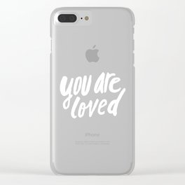 You Are Loved x Rose Clear iPhone Case