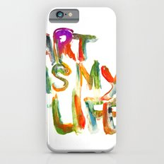 Art is my life iPhone 6s Slim Case