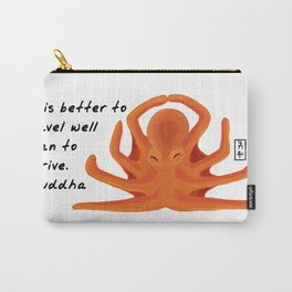 Octopus Zenimal with Buddha Quote Carry-All Pouch