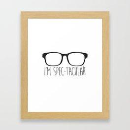 I'm Spec-tacular Framed Art Print