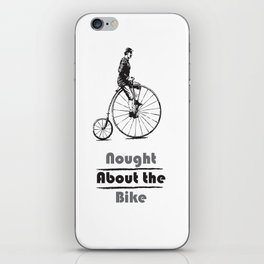 Nought About the Bike iPhone Skin