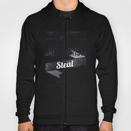 Good Artists Copy Great Artists Steal Hoody