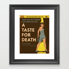 A Taste For Death Framed Art Print