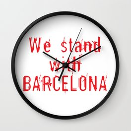 We stand with Barcelona Wall Clock