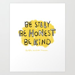 Be Silly Art Print