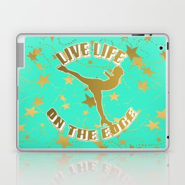 Figure Skating Live Life on the Edge in Aqua  with Gold Stars Design Laptop & iPad Skin