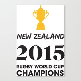 New Zealand 2015 Rugby World Cup Champions Canvas Print