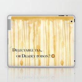 Delectable tea, or Deadly poison? Laptop & iPad Skin