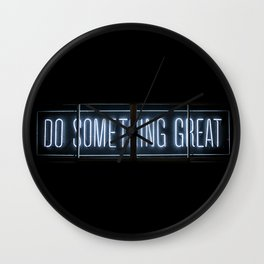 DO SOMETHING GREAT, Neon Wall Clock