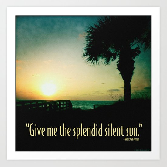 The splendid silent sun Art Print