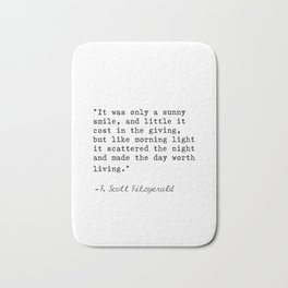 F. Scott Fitzgerald quote 6 Bath Mat