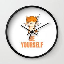 Be Yourself - Fun Cat Pun Wall Clock
