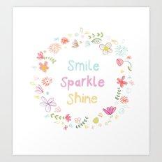 Smile, Sparkle, Shine Art Print