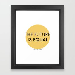 The Future is Equal - Yellow Framed Art Print