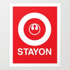 Stay On Target... Art Print