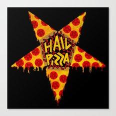 HAIL PIZZA Canvas Print