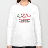 better call saul Long Sleeve T-shirts featuring Better Call Saul  by Laundry Factory