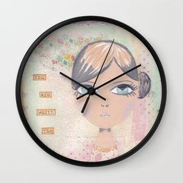 You are worth the magic Wall Clock
