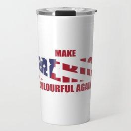 USA Election American Flag Make America Colorful Again Travel Mug