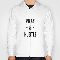 Pray & Hustle 2 Hoody