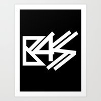 bass Art Prints featuring BASS by DropBass
