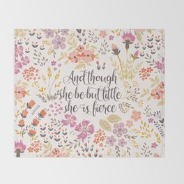 And though she be but little she is fierce (MFP1) Throw Blanket