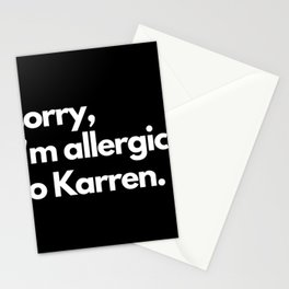 sorry, I'm Allergic to Karen. Facial Mask Stationery Cards
