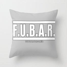 FUBAR Throw Pillow