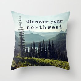 discover your northwest- mountains Throw Pillow