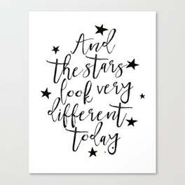 And The Stars Look Very Different Today, Music Art,Love Quote,Stars Decor,Girls Room Decor,Typgoraph Canvas Print